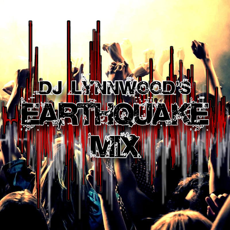 Earthquake Mix